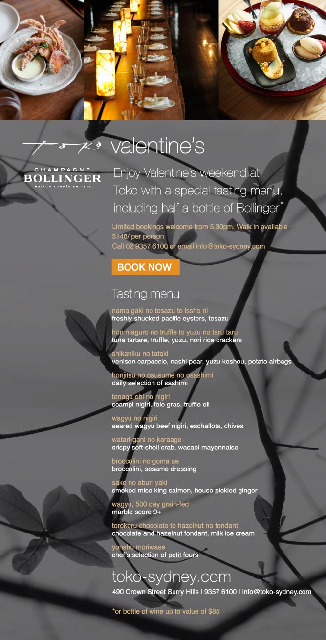 Enjoy Valentine's weekend at Toko with a special tasting menu including half a bottle of Bollinger
